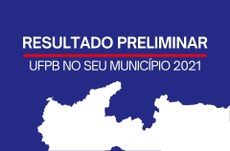 Edital PROEX Nº 07/2021 Programa UFPB no seu município - Resultado preliminar